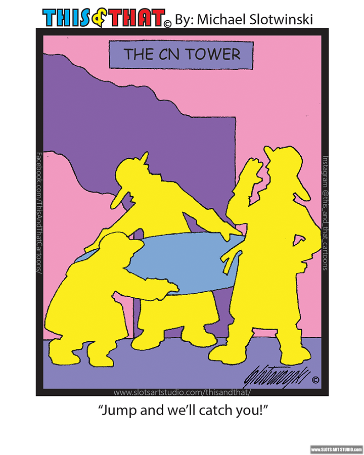 Firemen rescuing jumpers from CN Tower on Fire This-and-That Cartoons Daily Comic Strip Funny Web-Comic Web-Cartoon Slotwinski Cartoons Comics